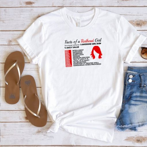 Facts of a redhead girl serving per container awesome girl sign shirt