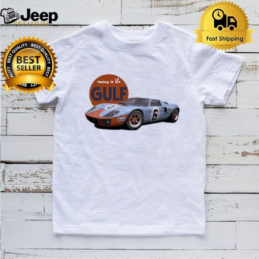 Ford Gt40 Le Mans Racing is Life Shirt
