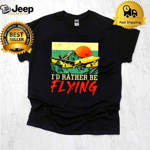 Id Rather Be Flying Airplane Pilot Vintage T Shirt