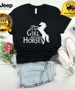 Just A Girl Who Loves Horses Horse Riding T Shirt