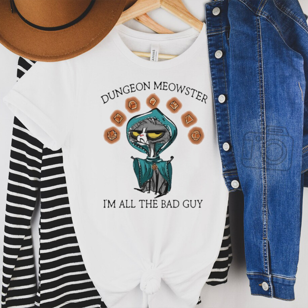 Black cat dungeon meowster Im all the bad guy shirt