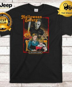 Horror Movies Characters Halloween Safety A Sitters Guide shirt