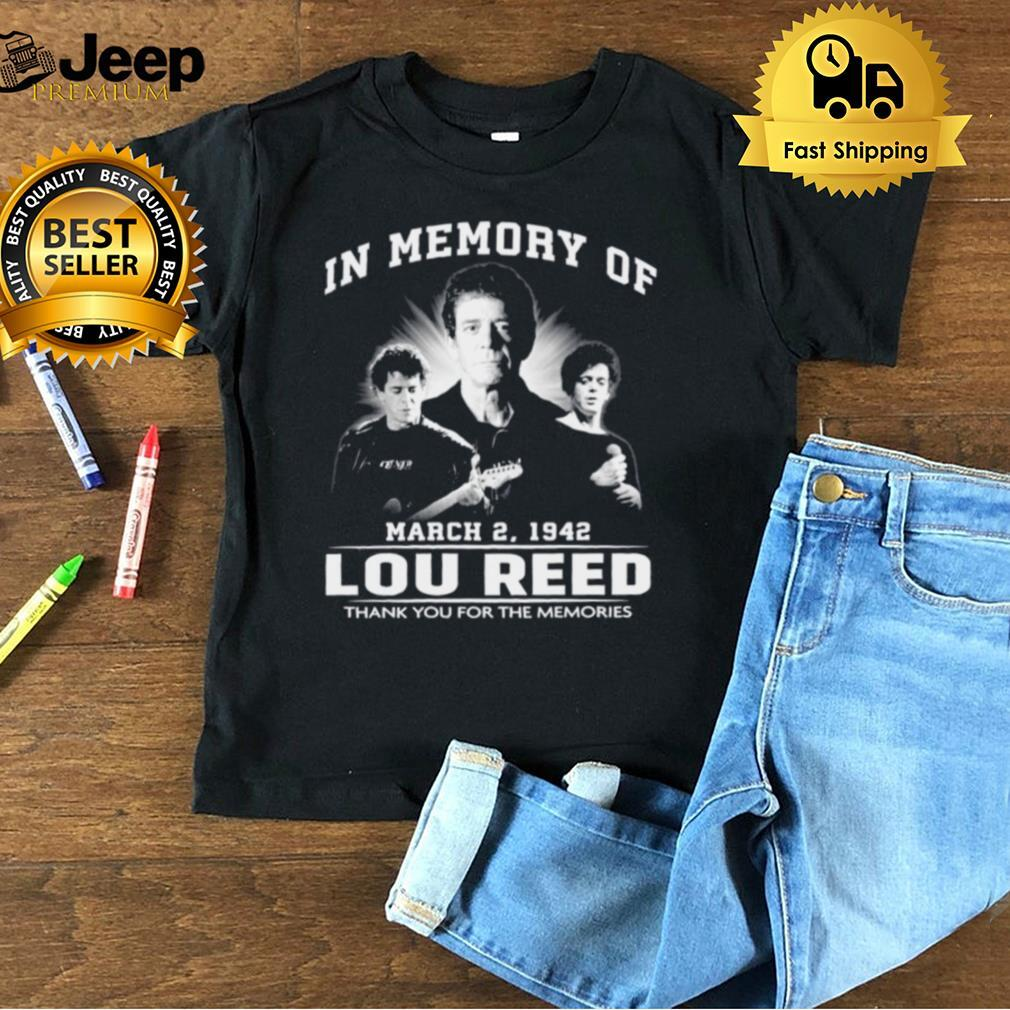 In memory of Lou Reed thank you for the memories t shirt