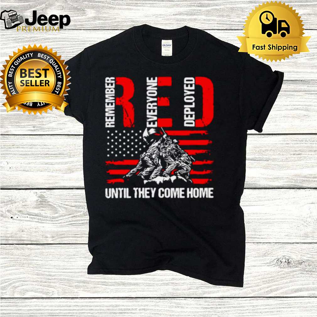 Red Friday Remember Everyone Deployed Best Us Flag Military T hoodie, tank top, sweater and long sleeve