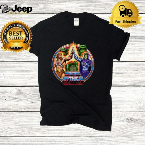 Thatdudelon Mythical Store Masters Of The Mythical Universe T shirt