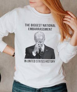 The Biggest national embarrassment in United states history shirt