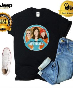 Mary Tyler Moore youre gonna make it after all shirt