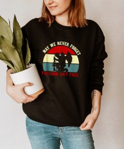 May We Never Forget Freedom Isnt Free Vintage Retro T shirt