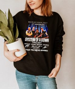 World tour 2021 27th Anniversary System of a Down 1994 2021 thank you for the memories shirt